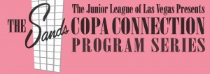 The Sands Copa Connection Program Series